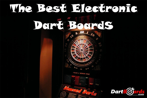 The best electronic dart boards