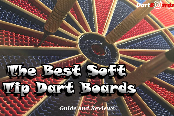 Best soft tip dart boards