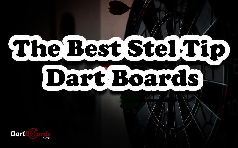 best steel tip dart board